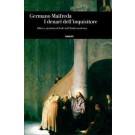 Germano Maifreda - I DENARI DELL'INQUISITORE Affari e giustizia di fede nell'Italia moderna