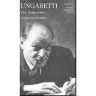Giuseppe Ungaretti - VITA D'UN UOMO - Traduzioni poetiche